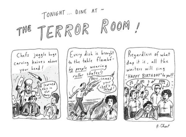 Terror Drawing - Tonight... Dine At The Terror Room by Roz Chast