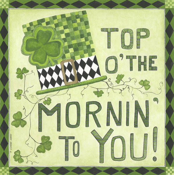 St Patricks Painting - Top Of The Morning by Cindy Shamp