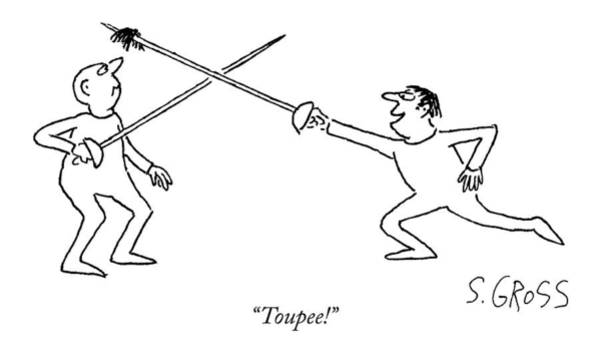 Sword Drawing - Toupee! by Sam Gross