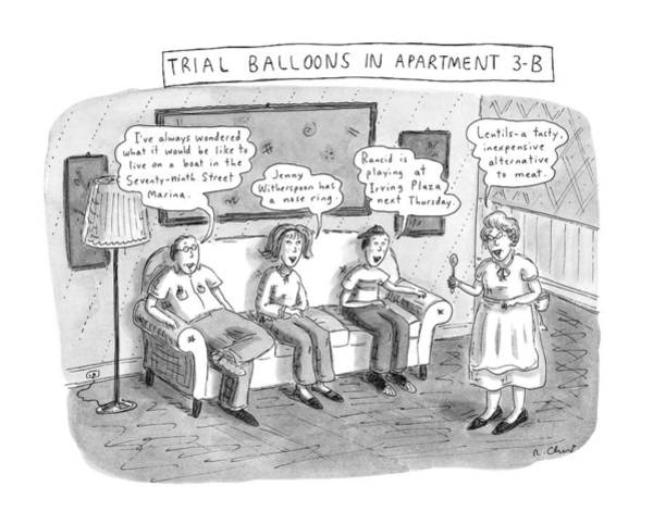 January 8th Drawing - Trial Balloons In Apartment 3-b by Roz Chast