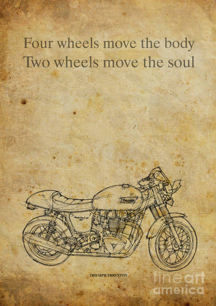 Inspirational Drawing - Triumph Thruxton - Motorcycle Quote by Drawspots Illustrations