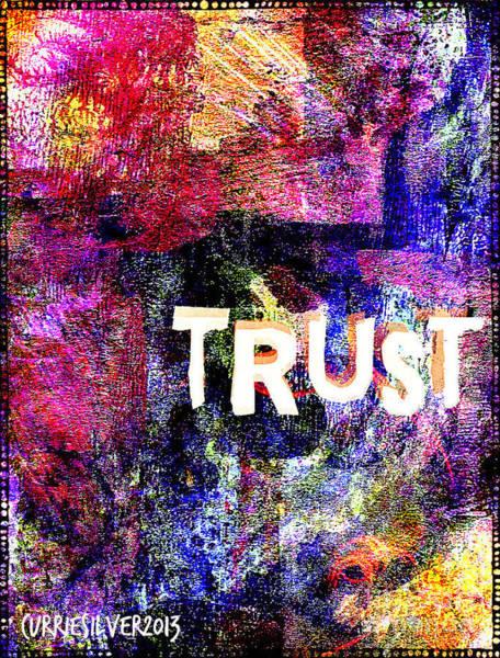 Wall Art - Digital Art - Trust by Currie Silver