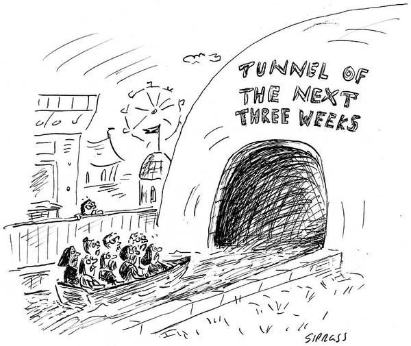Boat Ride Wall Art - Drawing - Tunnel Of The Next Three Weeks by David Sipress