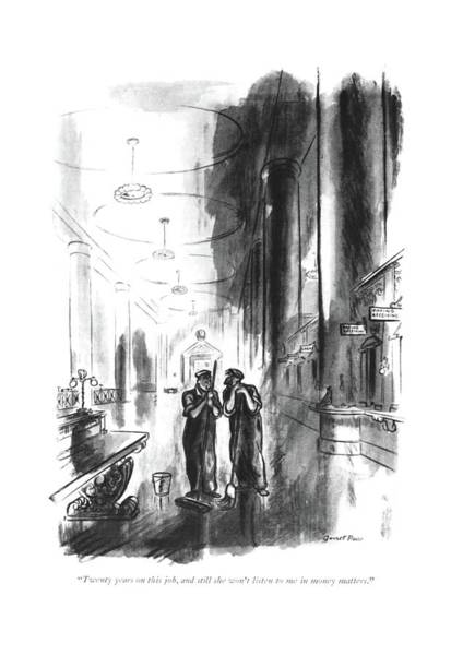 Deposit Drawing - Twenty Years On This Job by Garrett Price
