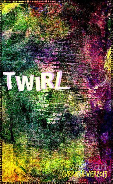 Wall Art - Digital Art - Twirl by Currie Silver