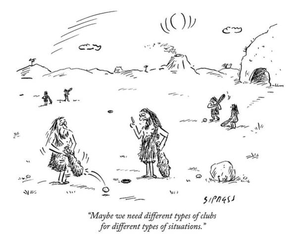 Golf Club Drawing - Two Cavemen Play A Form Of Golf With Caveman by David Sipress