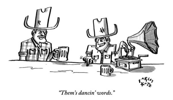 Beer Drawing - Two Cowboys Sit Drinking Beer. A Phonograph Rests by Farley Katz