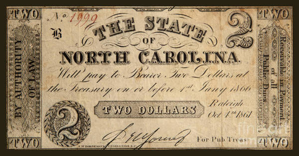 Wall Art - Photograph - Two Dollars The State Of North Carolina 1861 by John Stephens