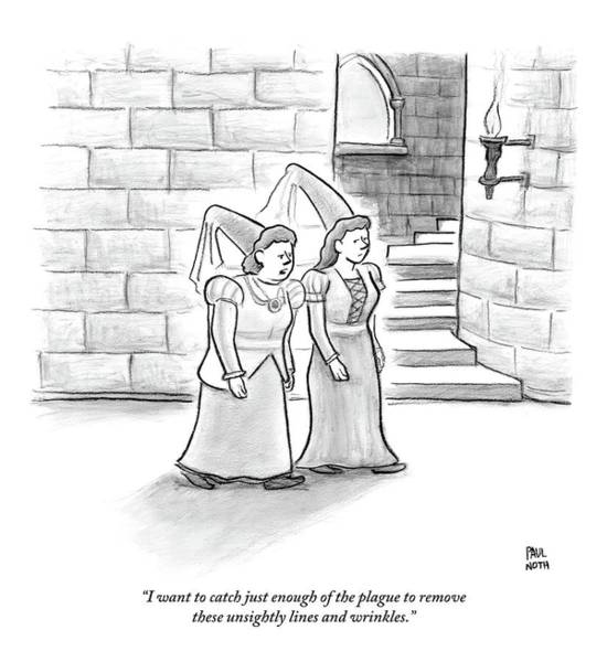 Plastic Surgery Wall Art - Drawing - Two Medieval-age Women Are Seen Walking by Paul Noth