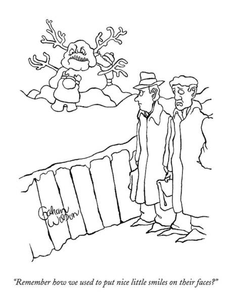 March 3rd Drawing - Two Men Walk By A Large Snowman Which Has A Large by Gahan Wilson