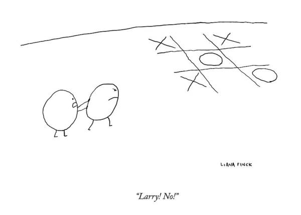 Game Drawing - Two O-characters Stand By A Game Of Tic-tac-toe by Liana Finck