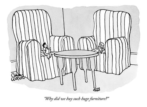 Furniture Drawing - Two People Sit Upon Extremely Large Armchairs by Gahan Wilson