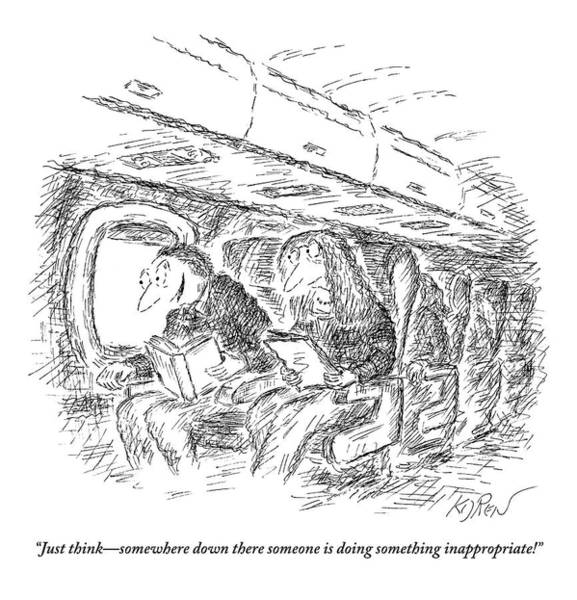 Somewhere Drawing - Two People Speaking On An Airplane by Edward Koren