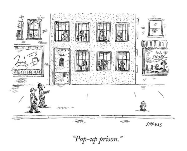 Prison Drawing - Two People Walk Past A Prison Which Sits by David Sipress