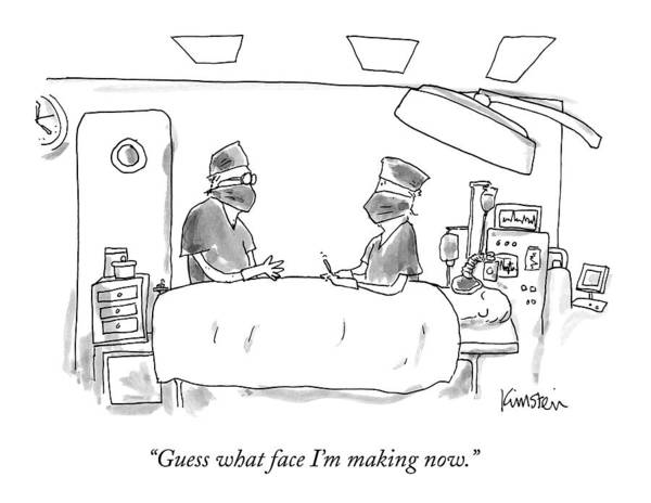 Off Drawing - Two Surgeons In A Operating Masks Talk by Ken Krimstein