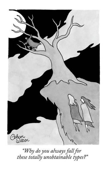 Grow Drawing - Two Women Speak On A Jutting Cliff. A Man by Gahan Wilson