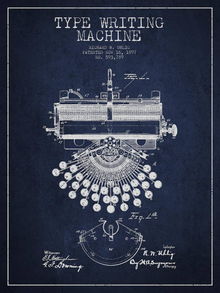 Typewriters Wall Art - Digital Art - Type Writing Machine Patent Drawing From 1897 - Navy Blue by Aged Pixel