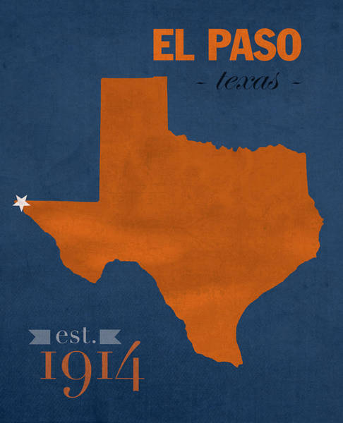 El Paso Wall Art - Mixed Media - University Of Texas At El Paso Utep Miners College Town State Map Poster Series No 110 by Design Turnpike