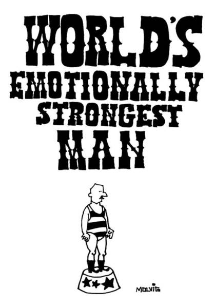 World Drawing - World's Emotionally Strongest Man by Ariel Molvig