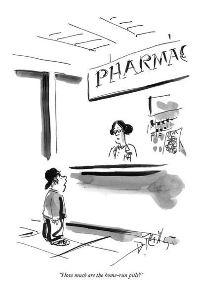 April 11th Drawing - How Much Are The Home-run Pills? by Donald Reilly