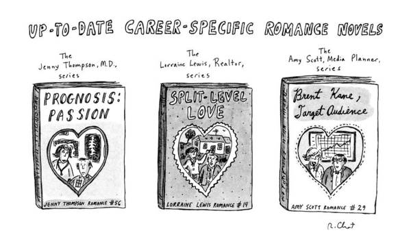Target Drawing - Up-to-date Career-specific Romance Novels by Roz Chast