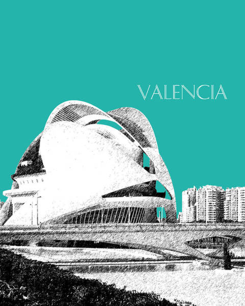 Aqua Tower Digital Art - Valencia Skyline City Of Arts And Sciences - Aqua by DB Artist