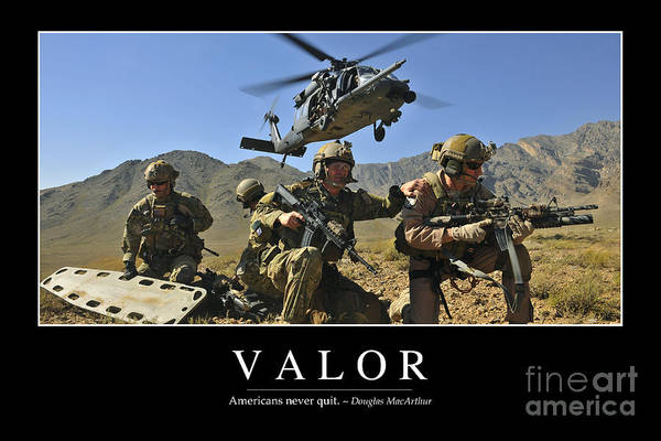 Photograph - Valor Inspirational Quote by Stocktrek Images