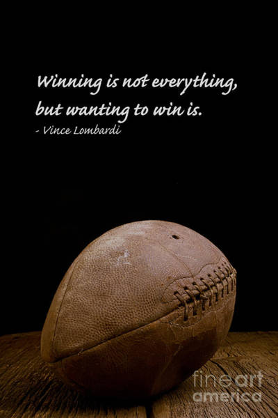 Inspirational Quote Photograph - Vince Lombardi On Winning by Edward Fielding