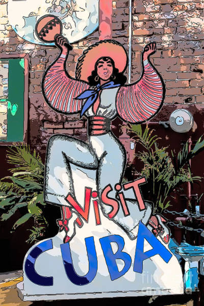 Cuba Wall Art - Digital Art - Visit Cuba Sign Key West - Digital by Ian Monk
