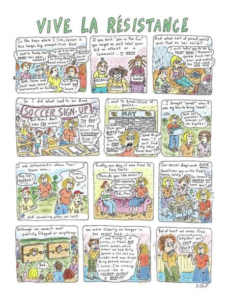 Long Day Drawing - Vive La Resistance by Roz Chast