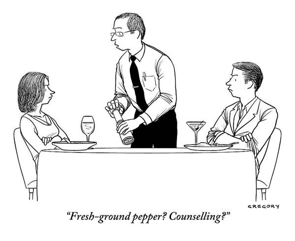 July 5th Drawing - Waiter Offers Pepper To Couple Looking Angrily by Alex Gregory