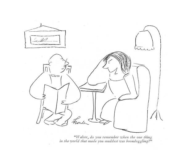 Wasted Drawing - Walter, Do You Remember When The One Thing by James Thurber