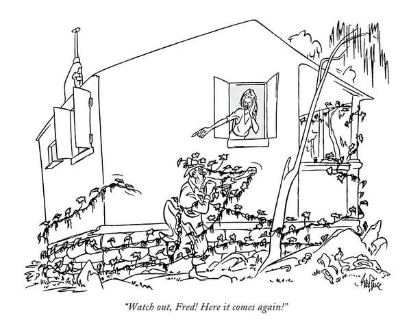 Household Drawing - Watch Out, Fred! Here It Comes Again! by George Price