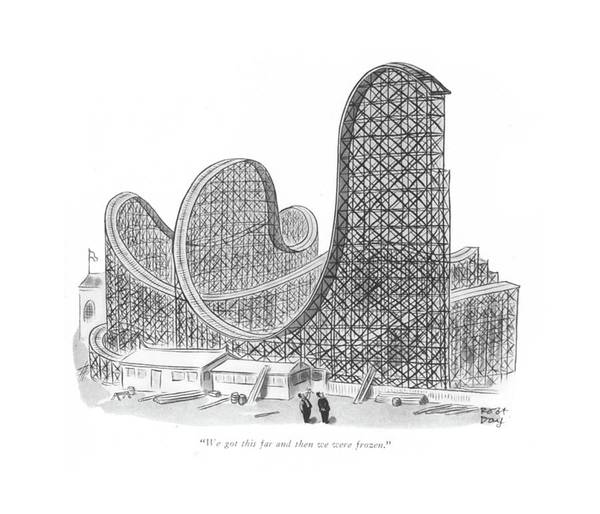 Roller Coasters Drawing - We Got This Far And Then We Were Frozen by Robert J. Day