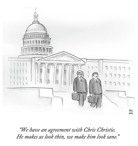 Washington Dc Drawing - We Have An Agreement With Chris Christie by Paul Noth