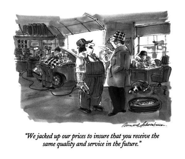 Future Drawing - We Jacked Up Our Prices To Insure That by Bernard Schoenbaum