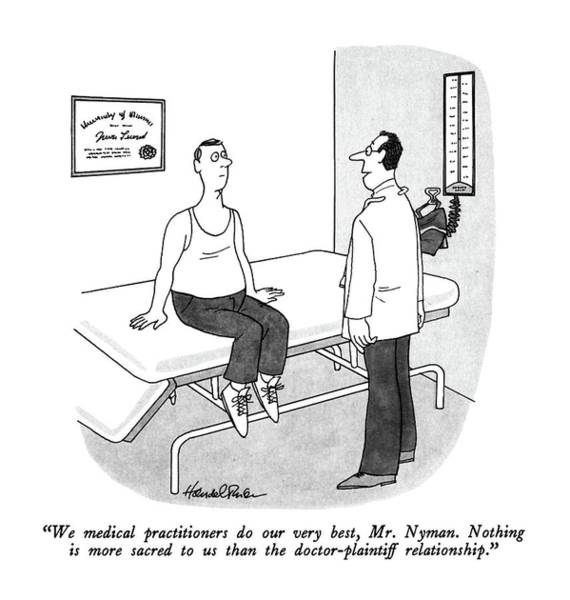 Doctor Drawing - We Medical Practitioners Do Our Very Best by JB Handelsman