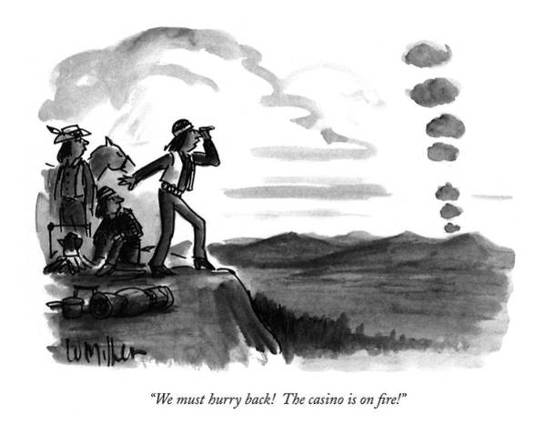 October 3rd Drawing - We Must Hurry Back!  The Casino Is On Fire! by Warren Miller