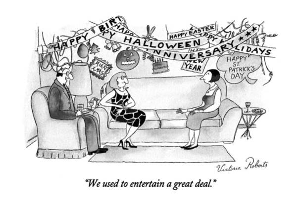 Parties Drawing - We Used To Entertain A Great Deal by Victoria Roberts