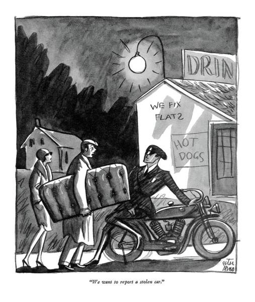 Drawing - We Want To Report A Stolen Car by Peter Arno