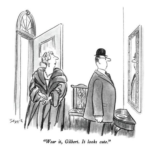 April 21st Drawing - Wear It, Gilbert.  It Looks Cute by Charles Saxon