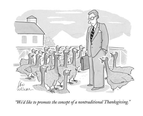 Thanksgiving Drawing - We'd Like To Promote The Concept by Leo Cullum