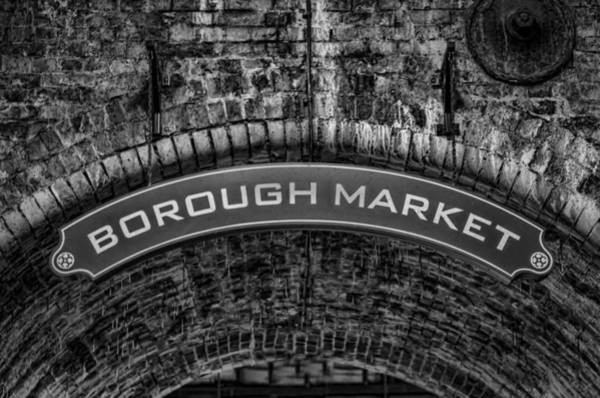 Photograph - Welcome To Borough Market by Heather Applegate