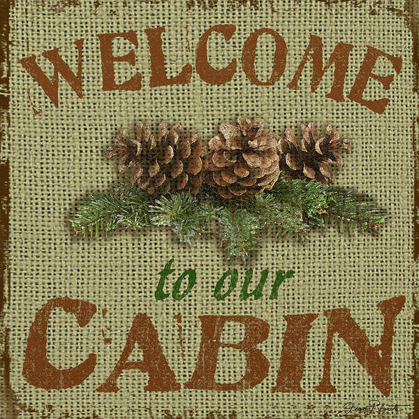 Pine Cones Painting - Welcome To Cabin by Jean Plout