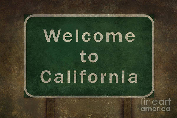 Welcome Sign Digital Art - Welcome To California Highway Road Side Sign  by Bruce Stanfield