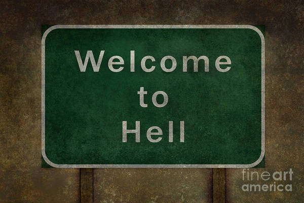 Welcome Sign Digital Art - Welcome To Hell Highway Roadside Sign by Bruce Stanfield