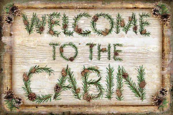Rustic Painting - Welcome To The Cabin by JQ Licensing