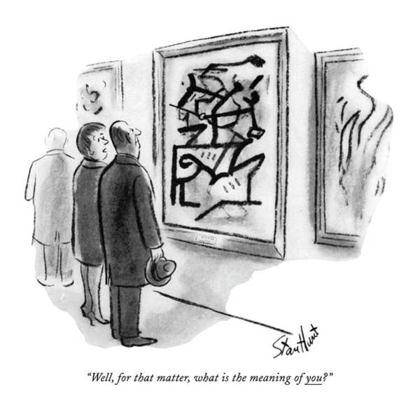 Interpretation Drawing - Well, For That Matter, What Is The Meaning Of You? by Stan Hunt