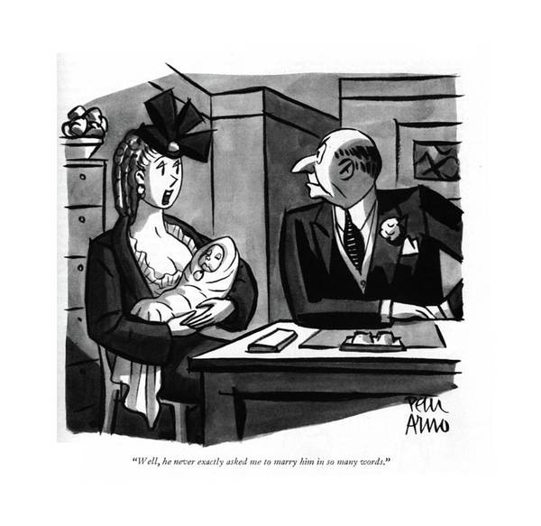 Support Drawing - Well, He Never Exactly Asked Me To Marry by Peter Arno