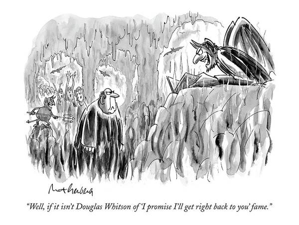 Douglas Drawing - Well, If It Isn't Douglas Whitson Of 'i Promise by Mort Gerberg